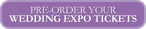 Pre-Order-Your-Wedding-Expo-Ticket